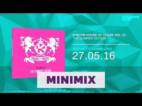Kontor House Of House Vol. 23 - The Summer Edition (Official Minimix HD)