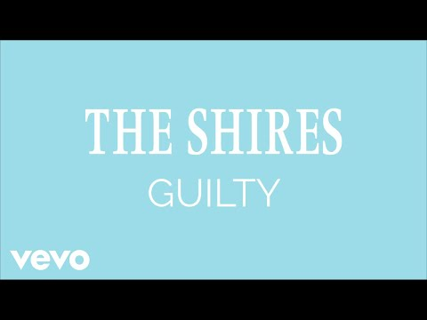 The Shires - Guilty (Audio)