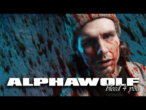 Смотреть клип Alpha Wolf - Bleed 4 You