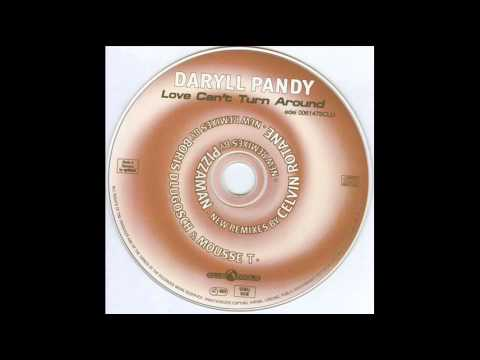 darryl pandy - love cant turn around 1996 (love anthem mix) dlugosch + mousse t