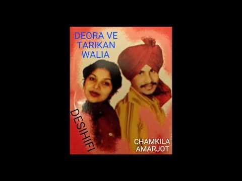 Deora Ve Tavitan Walia - Amar Singh Chamkila & Amarjot