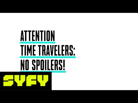 Attention Time Travelers: No Spoilers! | SYFY