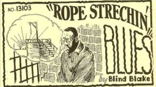 Watch Blind Blake Rope Stretchin Blues video