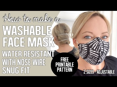 how-to-make-a-washable-face-mask-|-water-repellant,-snug-fit,-comfortable,-shapeable-nose-wire.