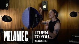 MELANIE C -  I Turn to You [Acoustic]