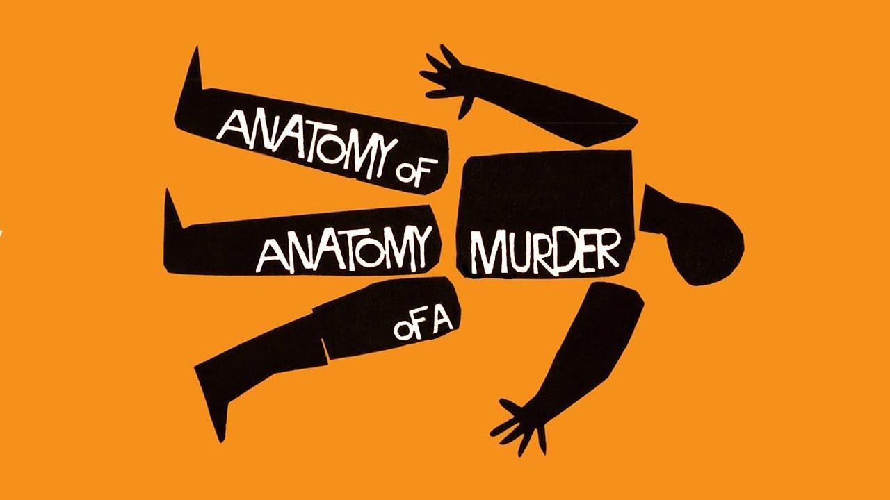 Anatomy Of Anatomy Of A Murder - YouTube