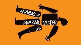 Anatomy Of Anatomy Of A Murder