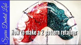 Orthodontic lab lesson How to make a pattern retainer