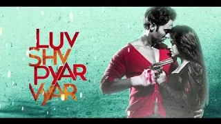 Luv Shuv Pyar Vyar Songs