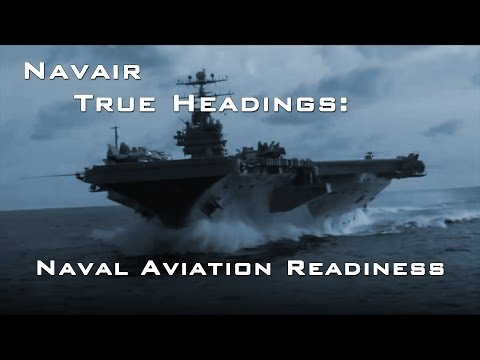 True Headings: Naval Aviation Readiness