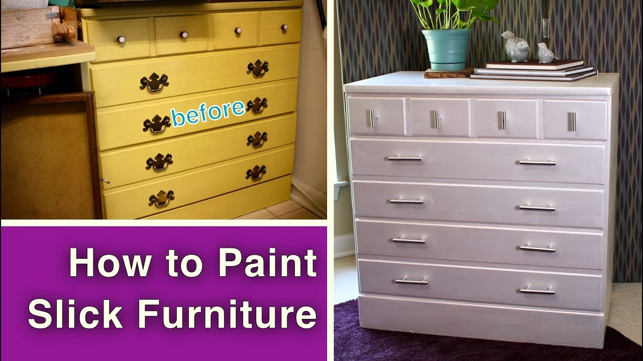 To Paint Slick Furniture No Sanding