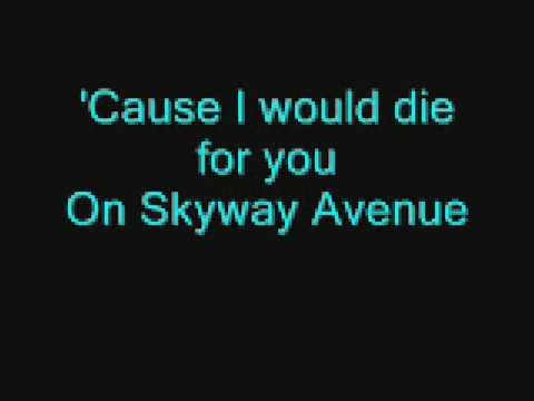 We the kings - Skyway avenue (Acoustic) & lyrics