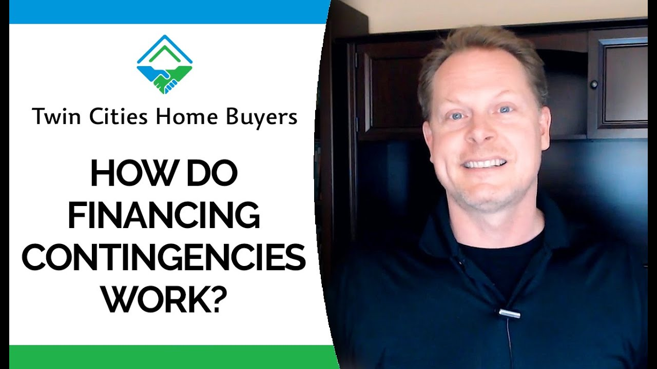 What Is a Financing Contingency?