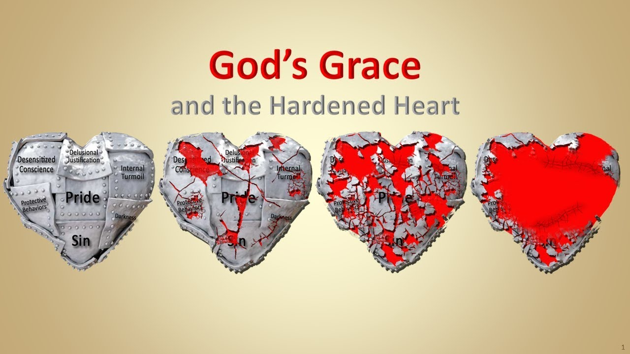 God's Grace and the Hardened Heart