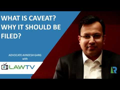 Indian Kanoon - What is Caveat & Why it should be filed - LawRato.com