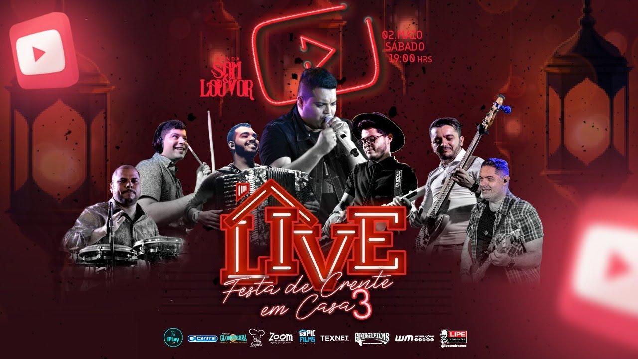 Live Banda Som e Louvor - Festa de Crente em Casa 3