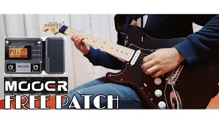 MOOER GE100 PATCH  DRIVE, RHYTHM, SOLO, LEAD PATCH   Sunny Side Up Challenge