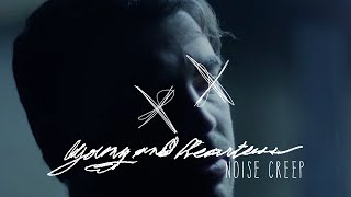 Young and Heartless - Noisecreep (Official Music Video)