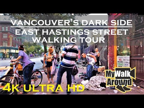 Vancouver's Dark Side -  lost souls on East Hastings & entering Chinatown (4k walking tour)