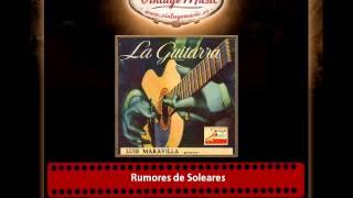 Luis Maravilla – Rumores de Soleares