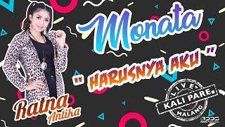 MONATA -  HARUSNYA AKU  -  RATNA ANTIKA -  LIVE KALI PARE MALANG MP3
