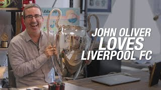 Why John Oliver Loves Liverpool FC | Pre-Season 2019