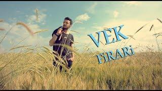 Veli Erdem Karakülah VEK - Firari 2019 (Official Klip)