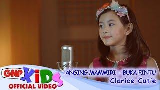 Anging Mammiri & Buka Pintu - Clarice Cutie (lagu anak Indonesia)