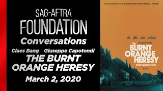 Conversations with Claes Bang & Giuseppe Capotondi of THE BURNT ORANGE HERSY