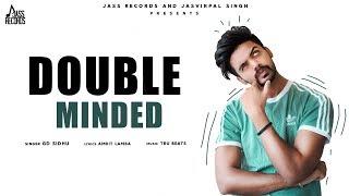 Double Minded | (Full Song) | GD Sidhu | New Punjabi Songs 2019 | Latest Punjabi Songs 2019