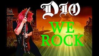 Dio - We Rock, Rock, Rock...