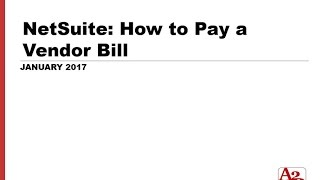#82 | NetSuite How to Pay a Vendor Bill