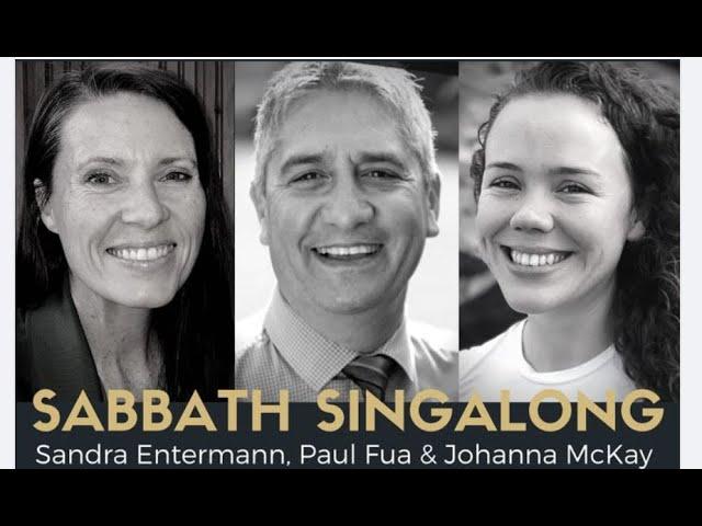 SABBATH SINGALONG #43 with Paul Fua and Johanna McKay, TVAC Choir, Kirsten Williams & Phil Jones
