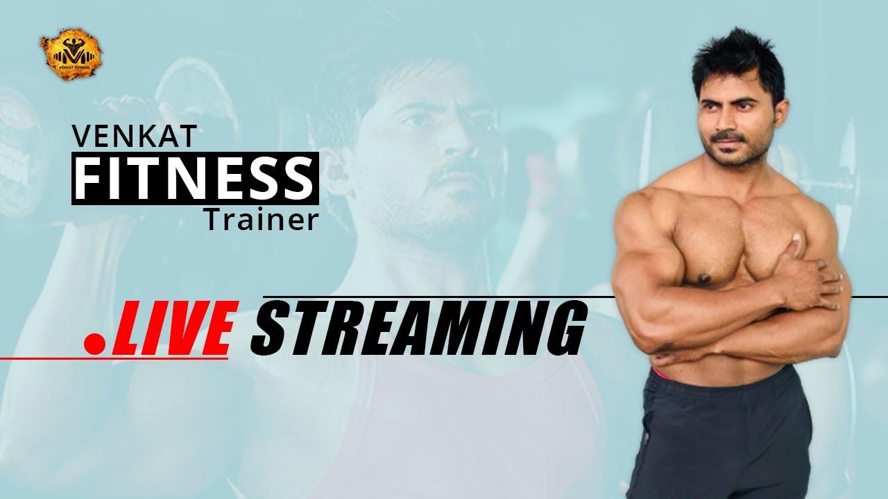 Venkat fitness live - Telugu Fitness Trainer - India