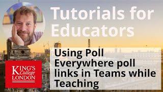 Using Poll Everywhere links in Teams when teaching online