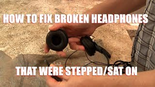How To Fix Broken Headphones That Were Stepped On