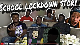 SCARY L0CKD0WN SCHOOL STORY!! *REACTION*