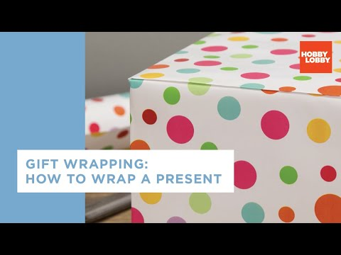 Gift Wrapping - How to Wrap a Present | Hobby Lobby