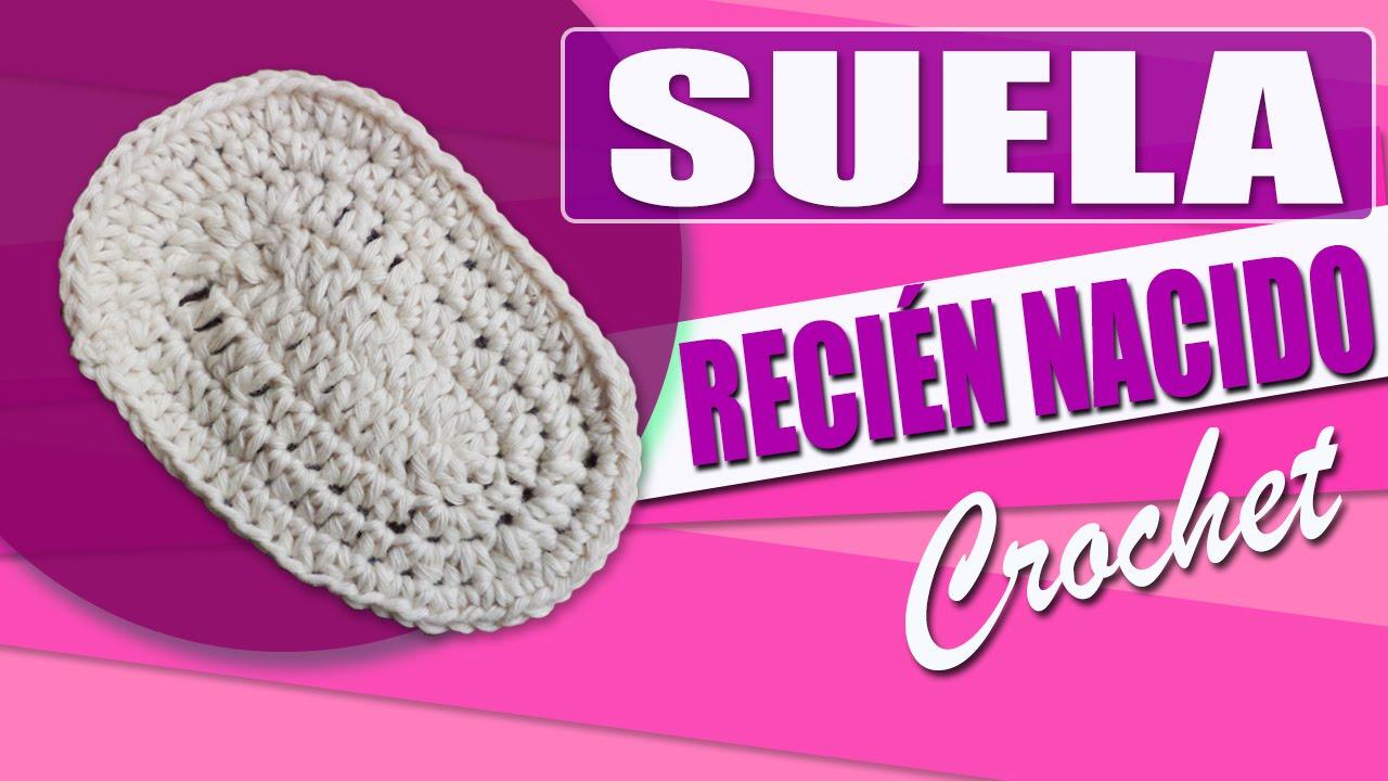 Suela Para Zapatos - Tejidos a Crochet Para Bebe Recien Nacido - YouTube