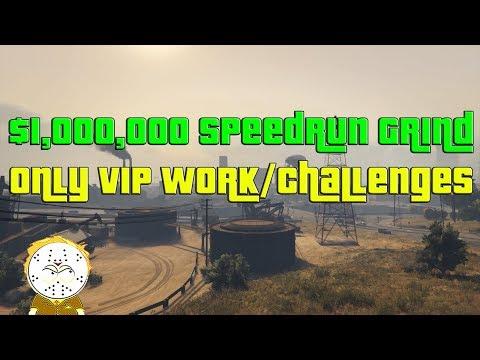 GTA Online $1,000,000 Speedrun Grind, Only VIP Work/Challenges