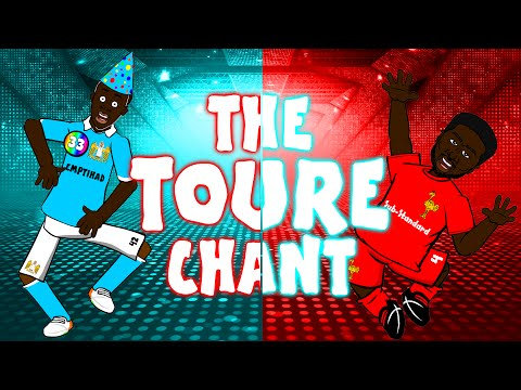 The toure chant! (feat. kolo toure and yaya toure, song)