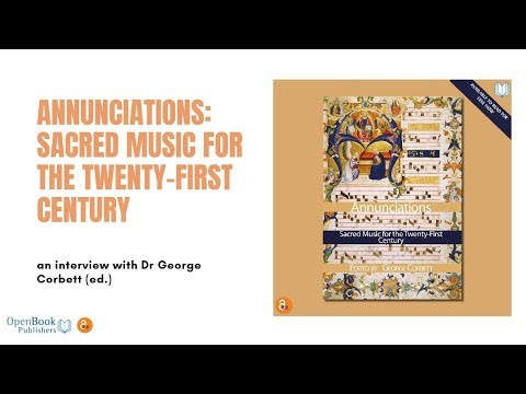 Annunciations: Sacred Music for the Twenty-First Century