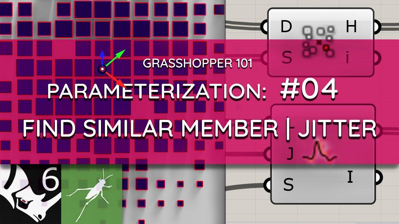 Grasshopper 101: Parameterization | #04 Find Similar Member, Jitter Strength, Pull Point