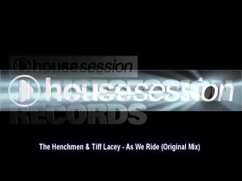 The Henchmen & Tiff Lacey - As We Ride (Original Mix)