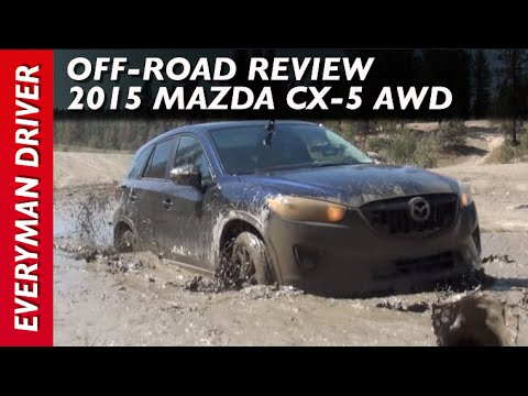 Off-Road Review: 2015 Mazda CX-5 AWD Muddy on Everyman Driver