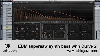 Create an EDM supersaw synth bass with Cableguys Curve 2