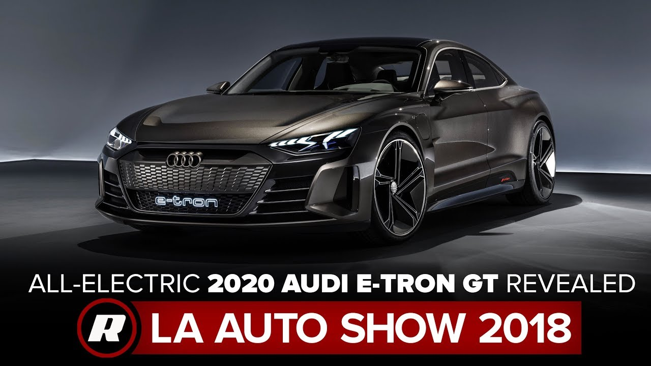 All Electric 2020 Audi E Tron Gt Looks Fast Charges Faster La