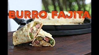 Burro Fajita vom Grill - Mein Tex Mex Favorit!