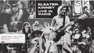 Sleater-Kinney - Price Tag (Live)
