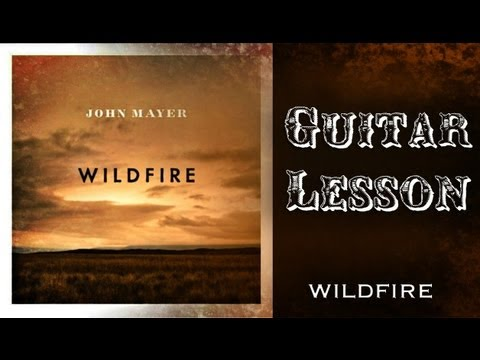 How To Play John Mayer- Wildfire Guitar Lesson TABS